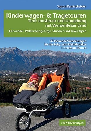 Kinderwagen- und Tragetouren Tirol